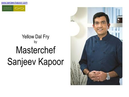 Yellow Dal Fry by Masterchef Sanjeev Kapoor www.sanjeevkapoor.com.