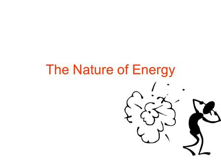 The Nature of Energy. What is Energy The ability to do work or cause a change is called energy. When an organism does work some of its energy is transferred.