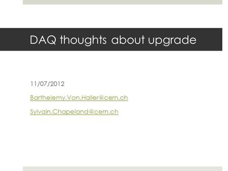 DAQ thoughts about upgrade 11/07/2012