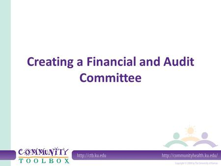 Creating a Financial and Audit Committee. What is a Finance Committee? Generally a standing committee of the board of directors that works with the director.