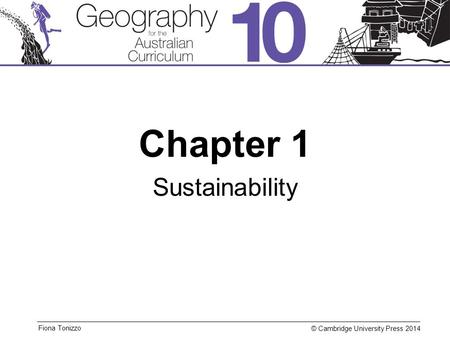 © Cambridge University Press 2014 Fiona Tonizzo Chapter 1 Sustainability.