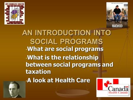 What are social programs What are social programs What is the relationship between social programs and taxation What is the relationship between social.