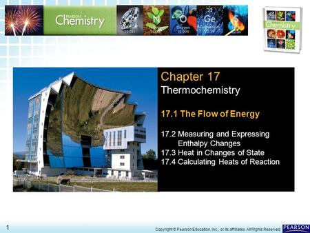 Chapter 17 Thermochemistry 17.1 The Flow of Energy