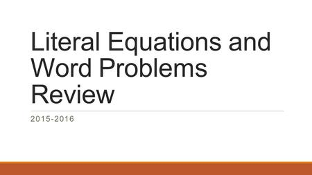 Literal Equations and Word Problems Review