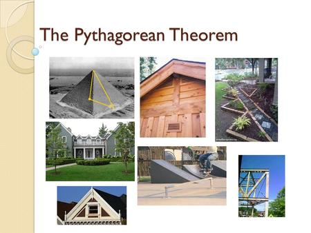 The Pythagorean Theorem. A little background A little background Pythagoras- 570-495 BCE. Pythagoras- 570-495 BCE. Born on the Greek island Samos and.