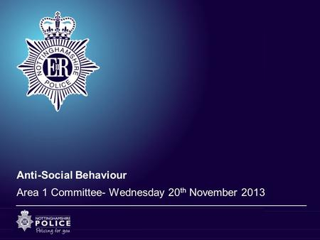 Anti-Social Behaviour Area 1 Committee- Wednesday 20 th November 2013.