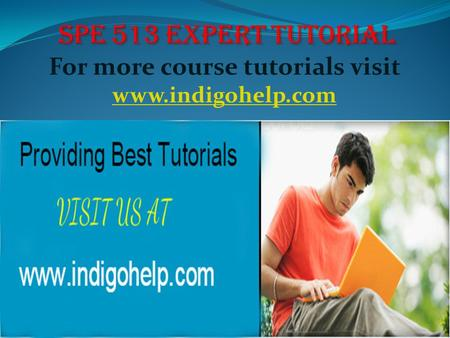 For more course tutorials visit www.indigohelp.com www.indigohelp.com.