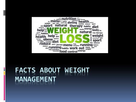 "Facts about Weight Loss Only 5% to 10% of people who diet maintain their weight-most regain after a year Nothing easy about struggling with a ""weight."