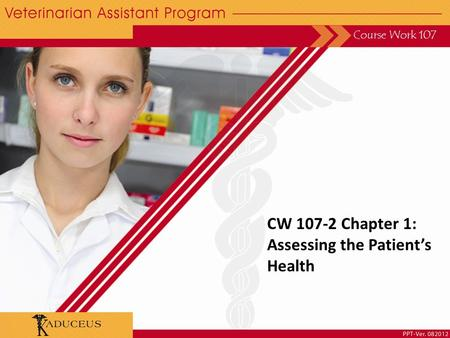CW 107-2 Chapter 1: Assessing the Patient's Health Course Work 107.