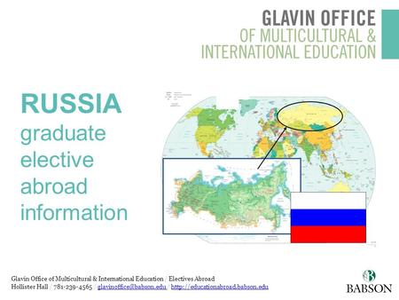 Glavin Office of Multicultural & International Education / Electives Abroad Hollister Hall / 781-239-4565 / /