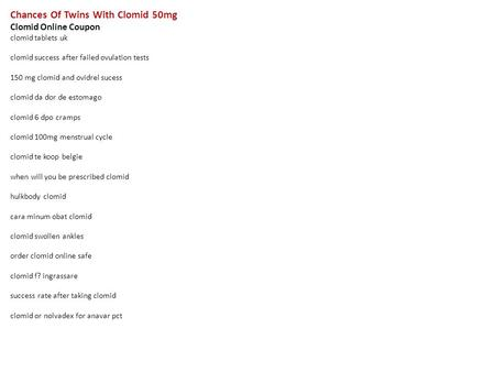 clomid 50mg success rates twins