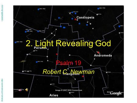 2. Light Revealing God Psalm 19 Robert C. Newman Abstracts of Powerpoint Talks - newmanlib.ibri.org -newmanlib.ibri.org.