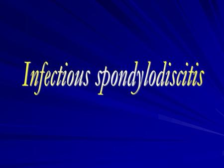 Infectious spondylodiscitis