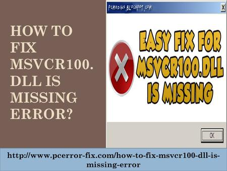 HOW TO FIX MSVCR100. DLL IS MISSING ERROR?  missing-error.