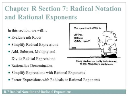 Chapter R Section 7: Radical Notation and Rational Exponents