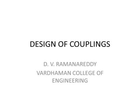 D. V. RAMANAREDDY VARDHAMAN COLLEGE OF ENGINEERING