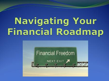 Financial Planning is about more than investing...... it's about managing your life … it's for everyone!