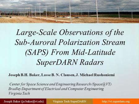 Baker Tech SuperDARN Large-Scale Observations of the Sub-Auroral Polarization Stream (SAPS) From.