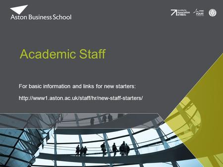 For basic information and links for new starters:  Academic Staff.