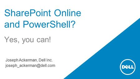 SharePoint Online and PowerShell?