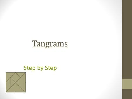 Tangrams Step by Step.