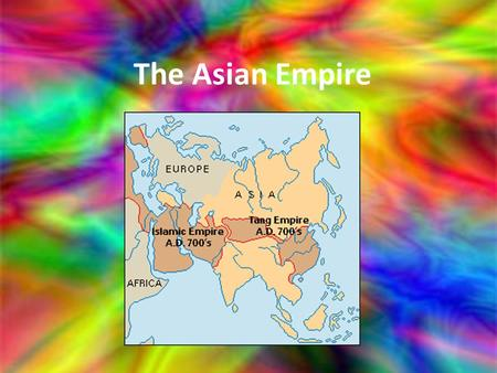 The Asian Empire. The geography of Asia has vast lands and the tallest mountains on earth. The mountain chains supply great rivers with water.