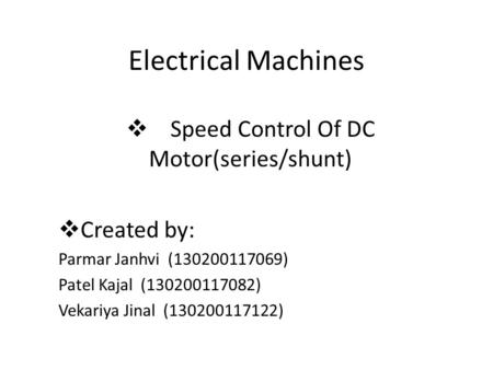 Speed Control Of DC Motor(series/shunt)