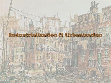Industrialization & Urbanization. After civil war changes in farm and city life Mechanization (e.g., the reaper) had reduced farm labor needs and increased.