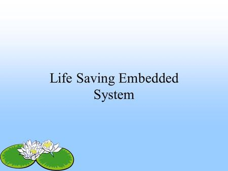Life Saving Embedded System. AIM OF THIS PAPER Thousands of persons killed as a cause of earthquake As a responsible engineer we have to save the human.