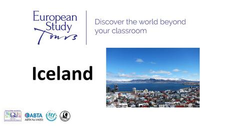 Iceland. SCHOOLS NAME* TRIP TO ICELAND Travel Dates DD/MM/YYYY- DD/MM/YYYY.