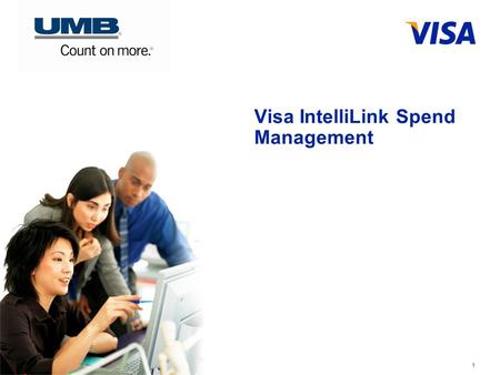 Visa IntelliLink Spend Management 1. Visa *Confidential* FAQ's 2.