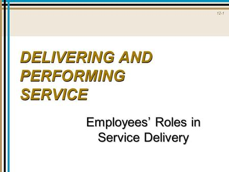 Employees' Roles in Service Delivery