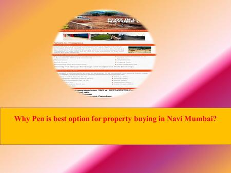 Why Pen is best option for property buying in Navi Mumbai?