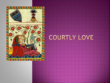 Courtly love middle ages essays