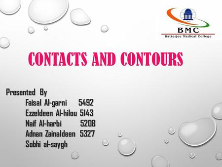 CONTACTS AND CONTOURS Presented By Faisal Al-garni 5492