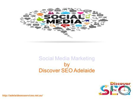 Social Media Marketing by Discover SEO Adelaide.