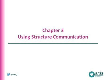 @SAFE_QI Chapter 3 Using Structure Communication.