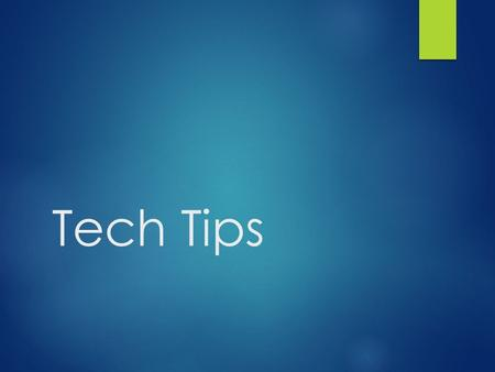 Tech Tips. K12 Online High School Browser Check https://learning.k12.com/d2l/systemCheck.