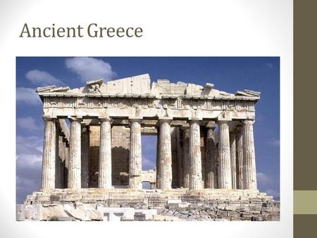 Ancient Greece. Introduction Greece is on a peninsula that extends into the Mediterranean Sea. Some of the first civilizations in Europe began in Greece.