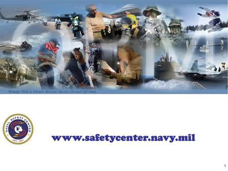 1 www.safetycenter.navy.mil. 2 This presentation is designed to be tailored. Review the slides and select the ones that are appropriate for your audience.