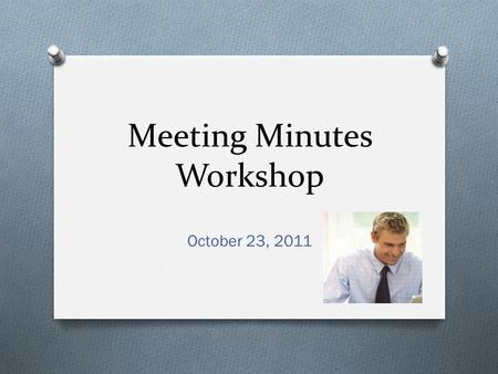 Meeting Minutes Workshop