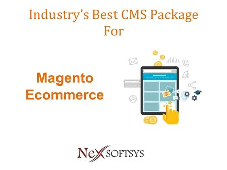 Industry's Best CMS Package For Magento Ecommerce.