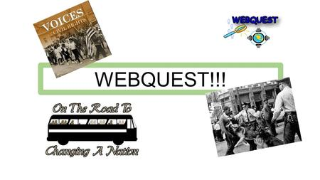 WEBQUEST!!!. Timeline of Civil Rights Movement Key Events May 17, 1954 Brown v. Board of Education of Topeka. This was about the segregation of public.