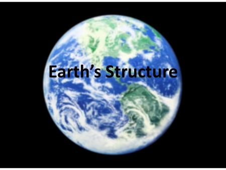 Earth's Structure. Astronomer can see stars at the farthest edge of the universe using a telescope. Biologist can see the inner structure of cells using.