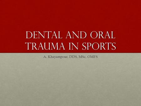 Dental and oral trauma in sports
