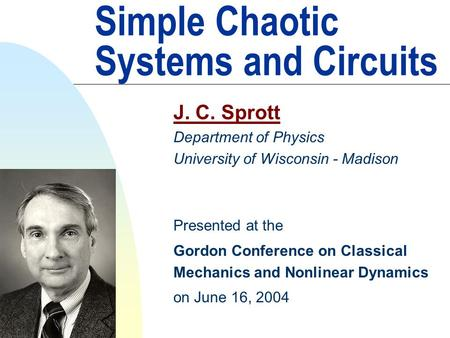 Simple Chaotic Systems and Circuits