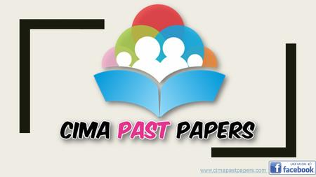 Www.cimapastpapers.com. The Chartered Institute of Management Accountants (CIMA) is a UK based professional body offering training and qualification in.