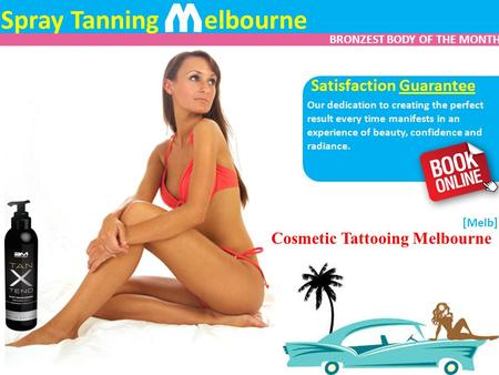 Spray Tanning elbourne W Our dedication to creating the perfect result every time manifests in an experience of beauty, confidence and radiance. Cosmetic.