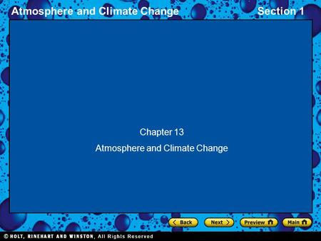 Atmosphere and Climate ChangeSection 1 Chapter 13 Atmosphere and Climate Change.