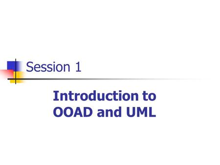 Introduction to OOAD and UML